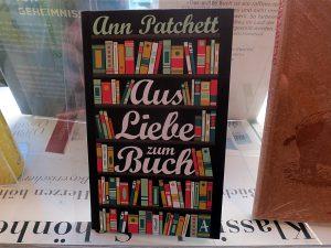 Ann Patchett: Aus Liebe zum Buch